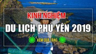 TỔNG HỢP TOÀN BỘ kinh nghiệm du lịch Tuy Hòa – Phú Yên tự túc 2020