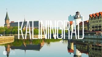 Kaliningrad – Thành phố Nga giữa lòng châu Âu
